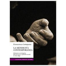 La Mendicità Contemporanea. Riflessioni Sociologiche, Dati Di Ricerca E Politiche Sociali In Alto Adige