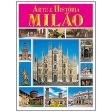 Milano. Arte e storia. Ediz. portoghese