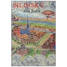 Bilinsky alla Scala