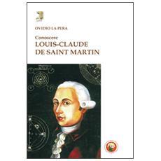 Conoscere Louis-Claude de Saint Martin
