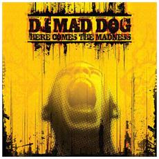 Dj Mad Dog - Here Comes The Madness
