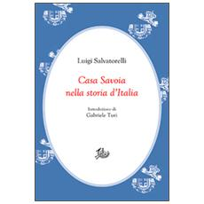 Casa Savoia nella storia d'Italia