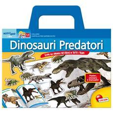 Dinosauri predatori. Scopri gli animali più feroci di tutti i tempi. Con poster e adesivi