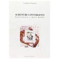 Scritture convergenti. Letteratura e mass media