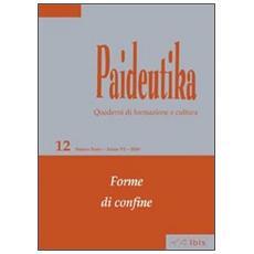 Paideutika. Vol. 12: Forme di confine.