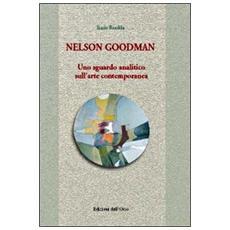 Nelson Goodman. Uno sguardo analitico sull'arte contemporanea