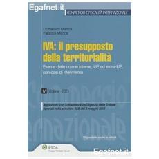 IVA. Il presupposto della territorialità. Esame delle norme interne, UE ed extra-UE, con casi di riferimento