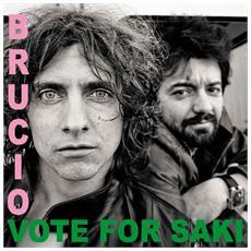 Vote For Saki - Brucio