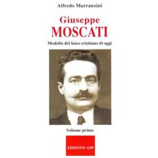 Giuseppe Moscati. Vol. 1