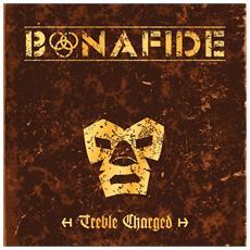 Bonafide - Treble Charged (3 Lp)