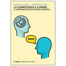 Competenza a curare. Il contributo della ricerca empirica (La)