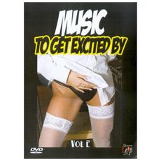Music To Get Excited By Vol 2