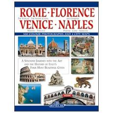 Roma, Firenze, Venezia, Napoli. Ediz. inglese