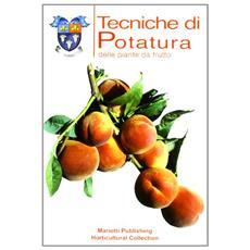 Tecniche di potatura delle piante da frutto