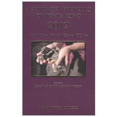 Agenda del Brunello di Montalcino 2012. Vino, terra, storia, gente, cultura