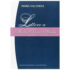 Lettera a Madre Teresa Maria. Vol. 1: 1945-1946.