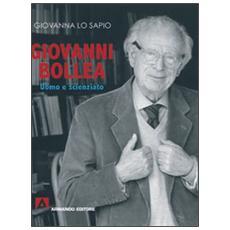 Giovanni Bollea. Uomo e scienziato