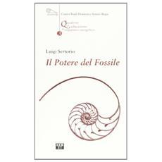 Potere del fossile (Il)
