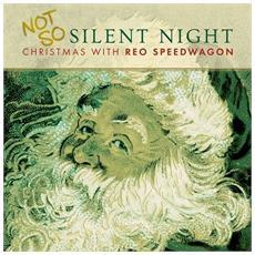 Reo Speedwagon - Not So Silent Night