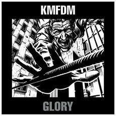 Kmfdm - Glory