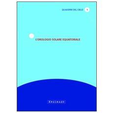 L'orologio solare equatoriale