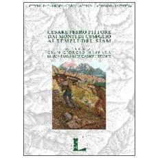 Cesare Ferro pittore. Dai monti di Usseglio ai templi del Siam