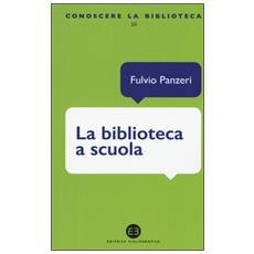 Biblioteca a scuola (La)