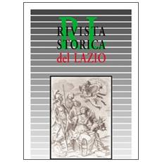 Rivista storica del Lazio. Vol. 19