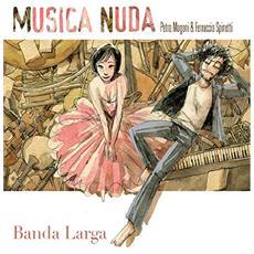 Musica Nuda - Banda Larga