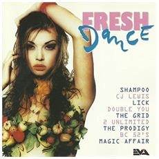 Fresh Dance - Double You, The Grid, Jam & Spoon, Aswad, Ice Mc, 2 Unlimited, The Prodigy. .