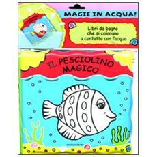 Il pesciolino magico. Magie in acqua!
