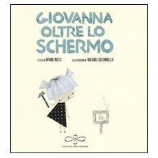 Giovanna dietro lo schermo