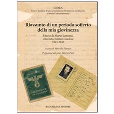 Riassunto di un periodo sofferto della mia giovinezza. Diario di Mario Lanzoni, internato militare imolese 1943-1945