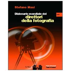 Dizionario mondiale dei direttori della fotografia (A-K) . 1.