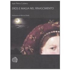 Eros e magia nel Rinascimento. La congiunzione astrologica del 1484