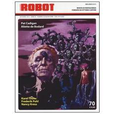 Robot. Rivista di fantascienza (2013) . Vol. 70