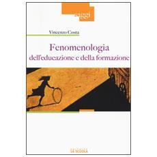 Fenomenologia dell'educazione e della formazione