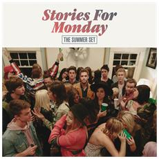 Summer Set - Stories For Monday