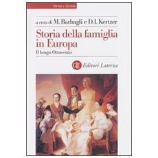 Storia della famiglia in Europa. 2. Il lungo Ottocento