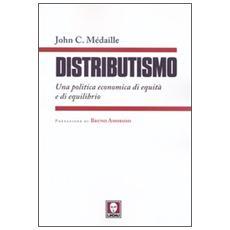 Distributismo. Una politica economica di equità e di equilibrio