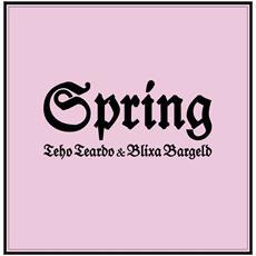 Teho Teardo & Blixa Bargeld - Spring