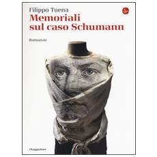 Memoriali sul caso Schumann