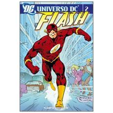 Universo Dc. Flash. Vol. 2