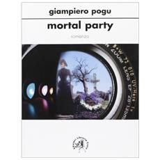 Mortal party
