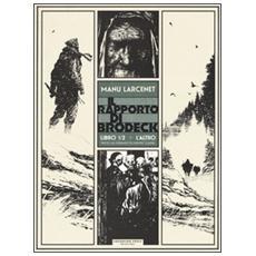 Altro. Il rapporto di Brodeck. Libro 1/2 (L') L'altro. Il rapporto di Brodeck