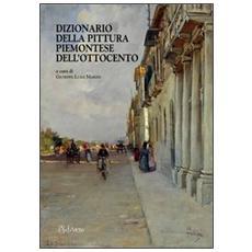 Dizionario dei pittori piemontesi dell'Ottocento