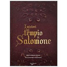 I misteri del tempio di Salomone. Storia, personaggi e interpretazioni