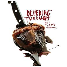 Bleeding Through - This Is Love, This Is. . .