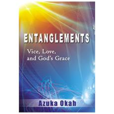 Entanglements. Vice, love, and God's grace