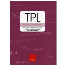 TPL. Test di prima lettura per bambini di prima e seconda classe. Con CD-ROM
